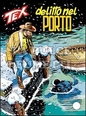TEX GIGANTE #   415: DELITO NEL PORTO