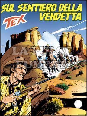 TEX GIGANTE #   419: SUL SENTIERO DELLA VENDETTA