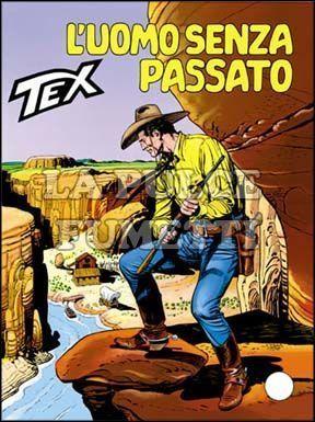 TEX GIGANTE #   423: L'UOMO SENZA PASSATO