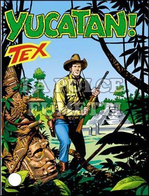 TEX GIGANTE #   426: YUCATAN!
