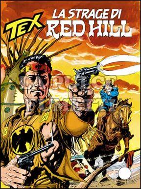 TEX GIGANTE #   431: LA STRAGE DI RED HILL