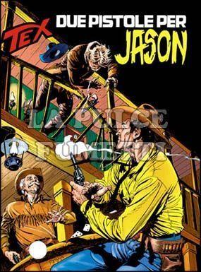 TEX GIGANTE #   433: DUE PISTOLE PER JASON