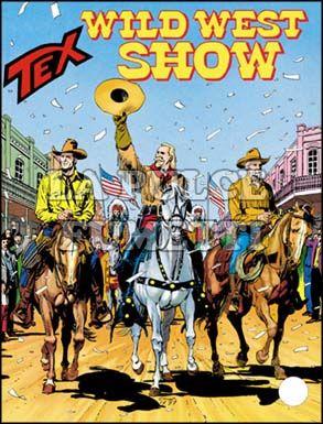 TEX GIGANTE #   436: WILD WEST SHOW