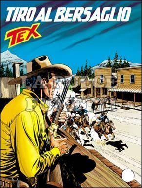 TEX GIGANTE #   553: TIRO AL BERSAGLIO