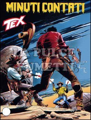 TEX GIGANTE #   559: MINUTI CONTATI