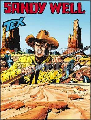 TEX GIGANTE #   562: SANDY WELL