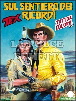 TEX GIGANTE #   575: SUL SENTIERO DEI RICORDI + IL MASSACRO DI GOLDENA