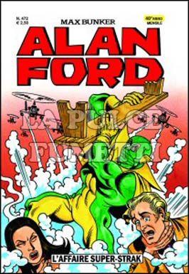 ALAN FORD ORIGINALE #   472: L'AFFAIRE SUPER STRAK