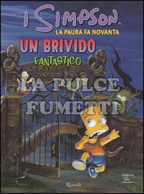 SIMPSONS COMICS - LA PAURA FA 90: UN BRIVIDO FANTASTICO