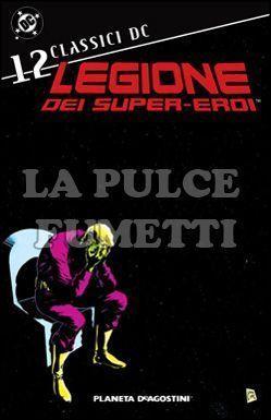 CLASSICI DC - LEGIONE DEI SUPER-EROI #    12