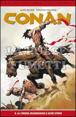 100% CULT COMICS - CONAN #     8: LA CORONA INSANGUINATA E ALTRE STORIE