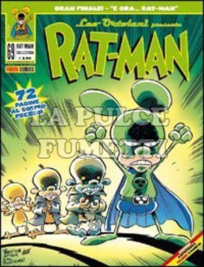 RAT-MAN COLLECTION #    69: E ORA . . . RAT-MAN