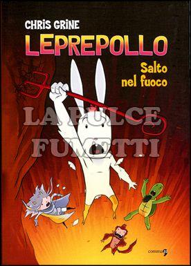 LEPREPOLLO #     2: SALTA NEL FUOCO