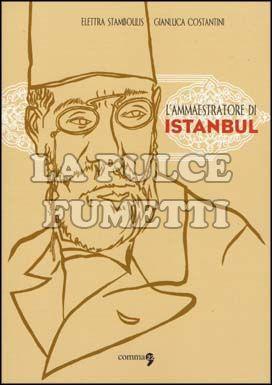 AMMAESTRATORE DI ISTANBUL