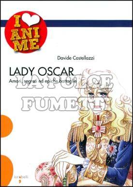 I LOVE ANIME #     3: LADY OSCAR