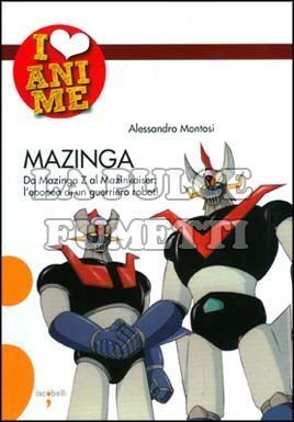 I LOVE ANIME #     2: MAZINGA