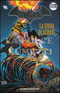 BATMAN LA LEGGENDA #     7: LA SPADA DI AZRAEL