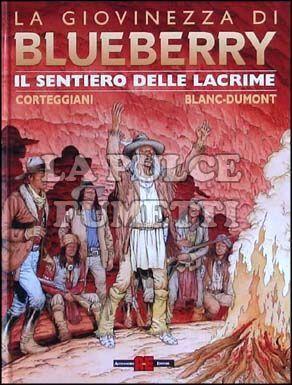 GIOVINEZZA DI BLUEBERRY #    17: IL SENTIERO DELLE LACRIME