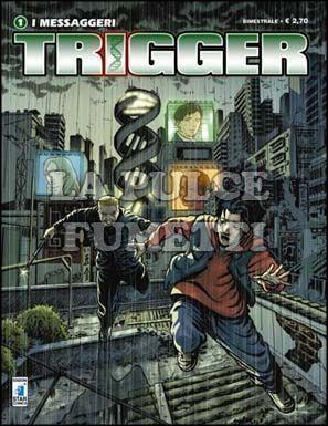 TRIGGER #     1: I MESSAGGERI