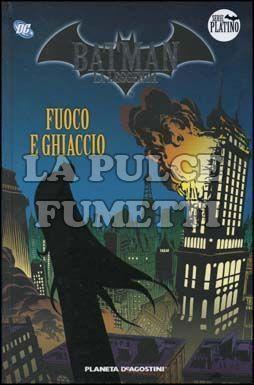 BATMAN LA LEGGENDA #     9: FUOCO E GHIACCIO