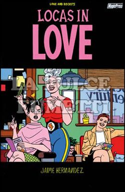 LOVE AND ROCKETS #    17: LOCAS IN LOVE