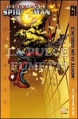 ULTIMATE SPIDER-MAN #    61: MORTE DI UN GOBLIN  3