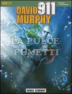 DAVID MURPHY 911 #     2: SHOCK ECONOMY