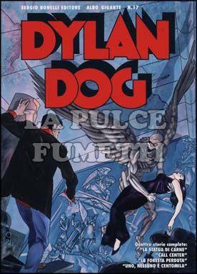 DYLAN DOG ALBO GIGANTE #    17: LA STATUA DI CARNE E ALTRE STORIE