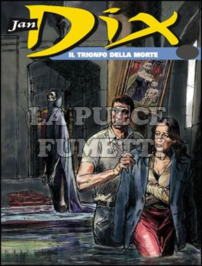 JAN DIX #     4: IL TRIONFO DELLA MORTE