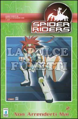 ANIME COMICS #    98 - SPIDER RIDERS 2: NON ARRENDERTI MAI