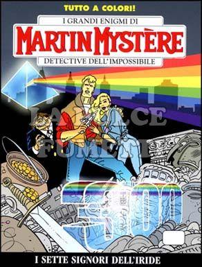 MARTIN MYSTERE #   300: I SETTE SIGNORI DELL'IRIDE    A COLORI