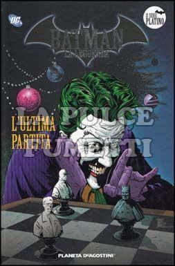 BATMAN LA LEGGENDA #    16: L'ULTIMA PARTITA