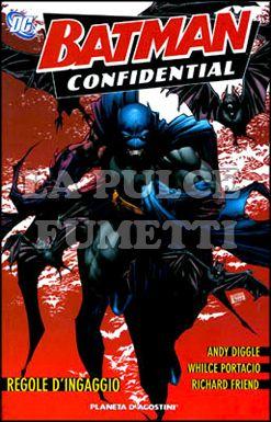 BATMAN CONFIDENTIAL #     1: REGOLE D'INGAGGIO
