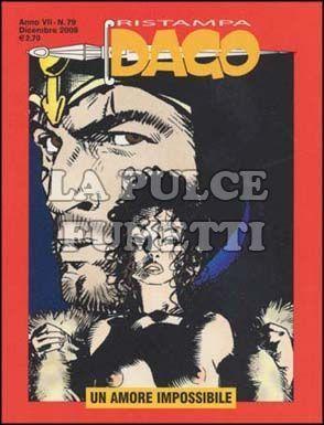 DAGO RISTAMPA #    79: UN AMORE IMPOSSIBILE