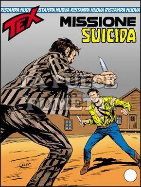TEX NUOVA RISTAMPA #   224: MISSIONE SUICIDA