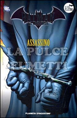 BATMAN LA LEGGENDA #    21: ASSASSINO