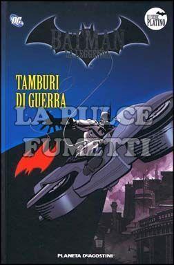 BATMAN LA LEGGENDA #    25: TAMBURI DI GUERRA