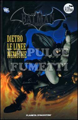 BATMAN LA LEGGENDA #    26: DIETRO LE LINEE NEMICHE