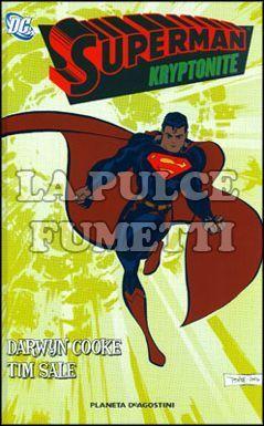 SUPERMAN: KRYPTONITE