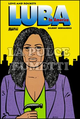 LOVE AND ROCKETS #    18: LUBA IN AMERICA