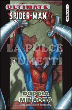 ULTIMATE DELUXE #    11 - ULTIMATE SPIDER-MAN  3: DOPPIA MINACCIA