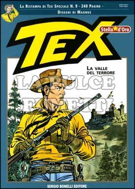 TEX STELLA D'ORO #     9: LA VALLE DEL TERRORE