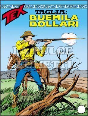 TEX NUOVA RISTAMPA #   226: TAGLIA DUEMILA DOLLARI
