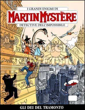 MARTIN MYSTERE #   301: GLI DEI DEL TRAMONTO