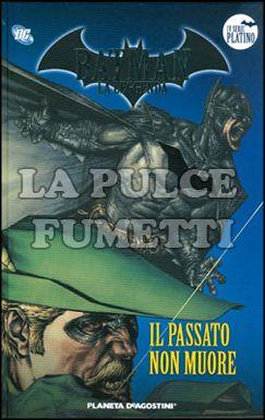 BATMAN LA LEGGENDA #    32: IL PASSATO NON MUORE