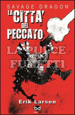 SAVAGE DRAGON #    14: LA CITTÀ DEL PECCATO