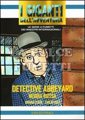 GIGANTI DELL'AVVENTURA #    74 - DETECTIVE ABBEYARD  1