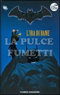 BATMAN LA LEGGENDA #    37: L'IRA DI BANE