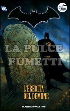 BATMAN LA LEGGENDA #    38: L'EREDITA' DEL DEMONE