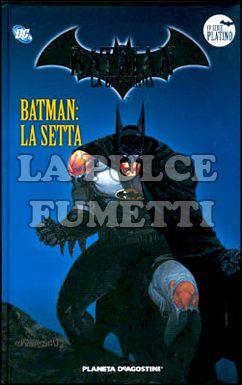 BATMAN LA LEGGENDA #    40: LA SETTA